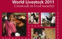 World Livestock 2011 – Livestock in Food Security, a recent report published by the Food and Agricultural Organization of the United Nations